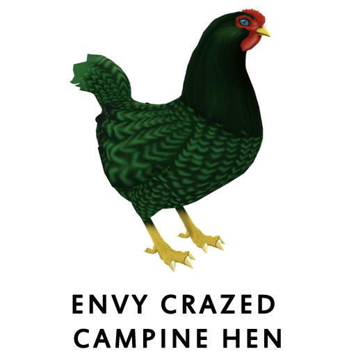 EnvyCrazed_CampineHen