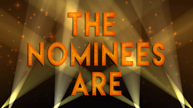 The Nominees Are